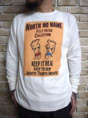 "【予約】NORTH NO NAME/ FRONT COVER L/S T ""TWO FACE"""