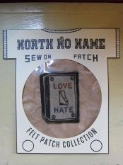 North No Name FELT PATCH (LOVE HATE)