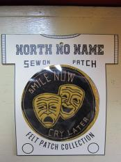 North No Name FELT PATCH (SMILE NOW)