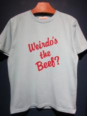 WEIRDO  Weirdo's the Beef? - S/S  T-SHIRTS