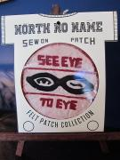 North No Name FELT PATCH (SEE EYE TO EYE)