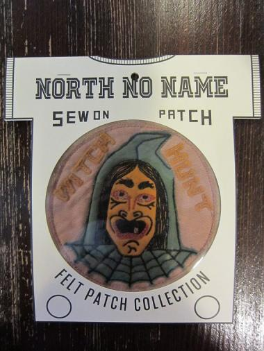 North No Name FELT PATCH (WITCH HUNT)