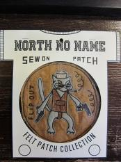 North No Name FELT PATCH (FLIP OUT)