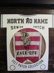 North No Name FELT PATCH (FACE-OFF)