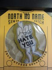 North No Name FELT PATCH (HATE YOU)
